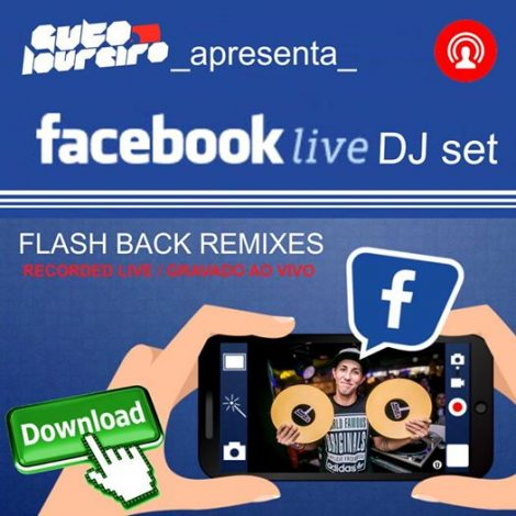 Facebook Live Set (Flash Back, House, Remixes)