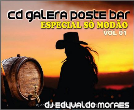 CD GALERA POST BAR ESPECIAL MODÃO VOL 1- DJ Edyvaldo Moraes