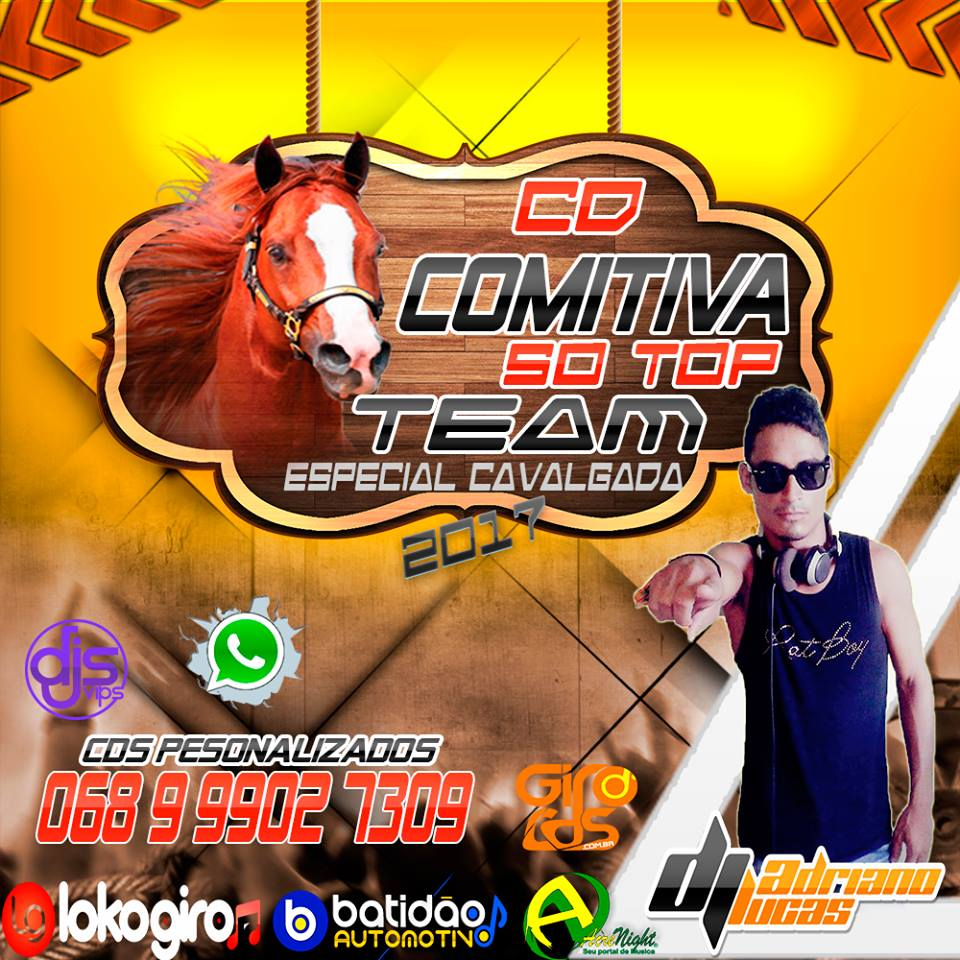 CD COMITIVA SO TOP TEAM 2017 By DJ ADRIANO LUCAS