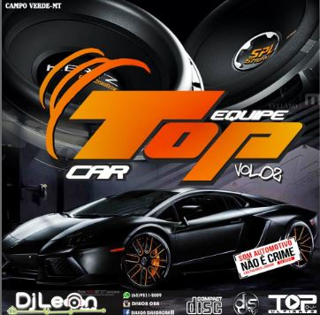 EQP TOP CAR – NA BAGUNÇA VOL.02- DjLeon Cba-MT