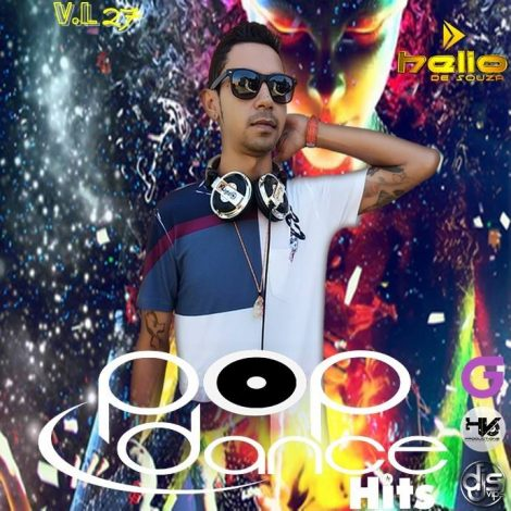 CD Pop Dance Hits Vol.27 – DJ Helio De Souza 2017