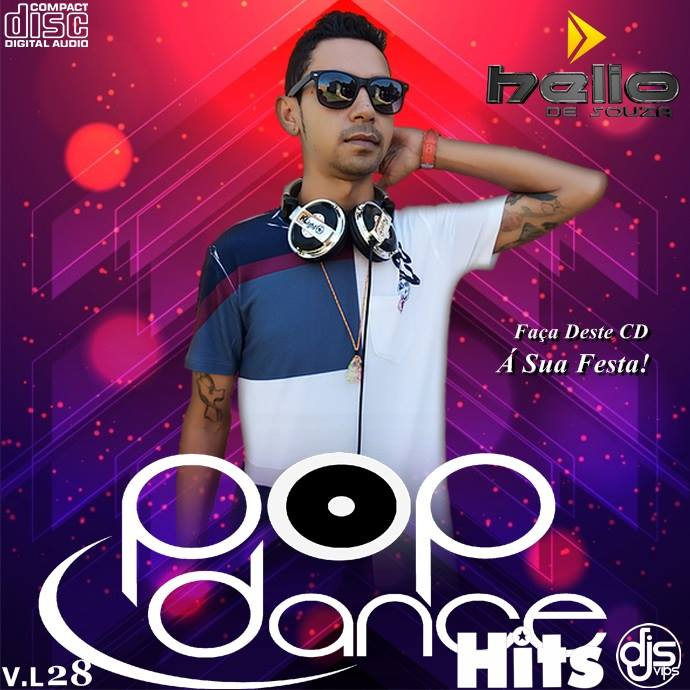 CD POP DANCE HITS – VOL 28 – DJ HELIO DE SOUZA 2017