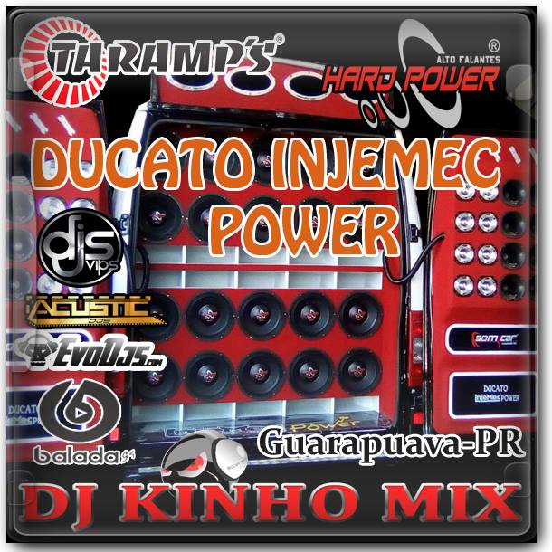 CD DUCATO INJEMEC POWER-Dj Kinho Mix