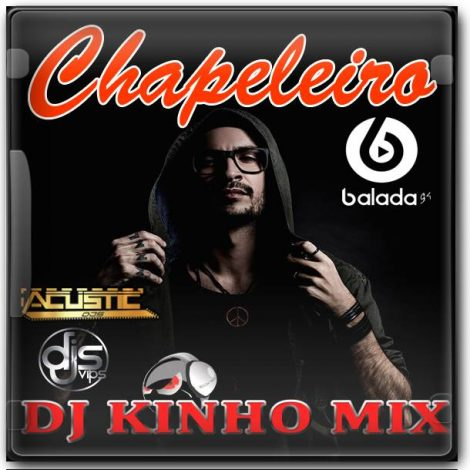 CD Chapeleiro 2018 DJ Kinho Mix