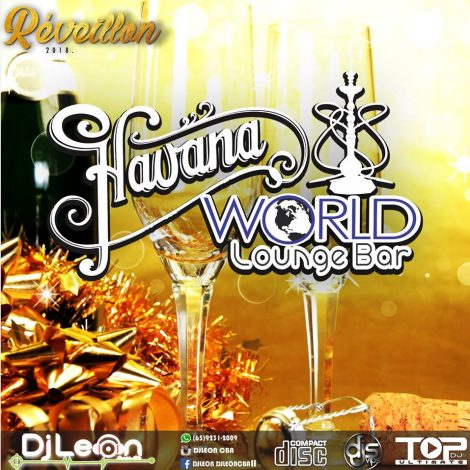 CD HAVANA WORLD ESP.REVEILLON 2018- Dj Leon Cba-MT
