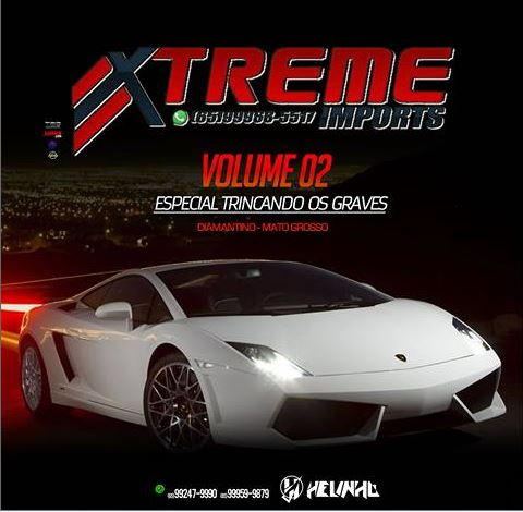 CD Xtreme Imports Vol.02 | DiamantinoMT- Dj Helinho