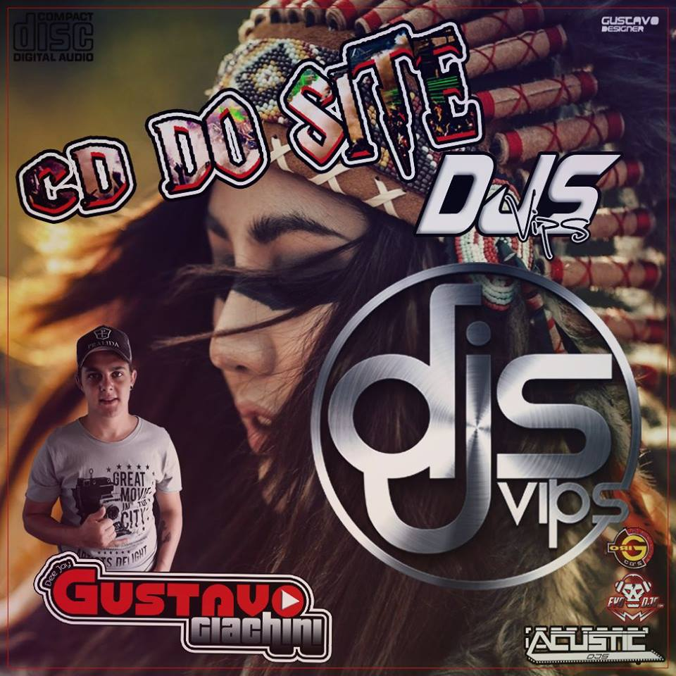 CD do Site DjsVips – DJ Gustavo-Giachini