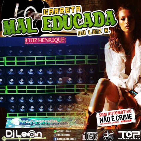 CD CARRETA MAL EDUCADA ESP. SERTANEJO 2018- Dj Leon Cba-MT