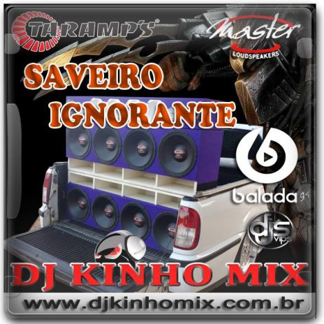 CD Saveiro Ignorante 2018 DJ Kinho Mix