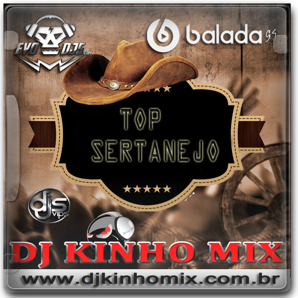 CD TOP Sertanejo 2018 DJ Kinho Mix