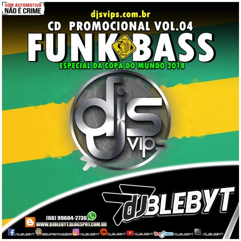 CD ESPECIAL DA COPA DO MUNDO 2018- DJ BLEBYT