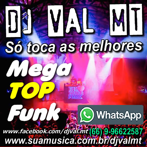 CD Mega Top Funk 2018- Dj Val MT