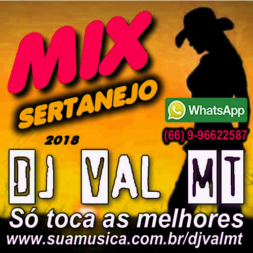 CD Mix Sertanejo 2018-DJ Val MT