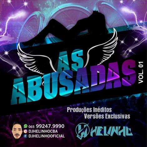CD AS ABUSADAS VOLUME 01- Dj Helinho
