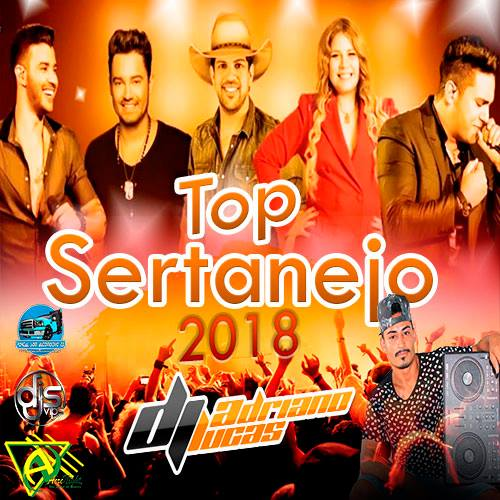 CD As Mais Top do sertanejo Agosto 2018- Dj Adriano Lucas