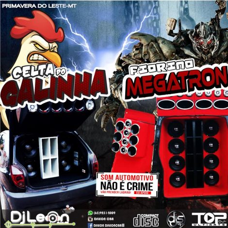 CD FIORINO MEGATRON E CELTA DO GALINHA FUNK- Dj Leon Cba