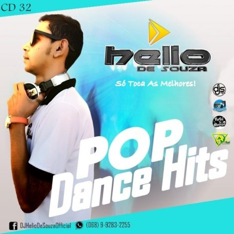 CD Pop Dance Hits Vol32 – DJ Helio De Souza