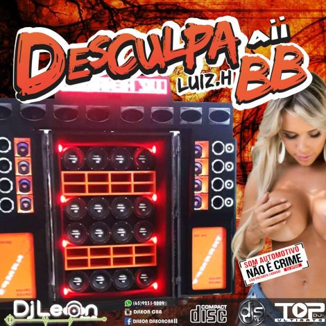 CD CARRETA DESCULPA AI BB – FUNK 2- Dj Leon Cba-MT