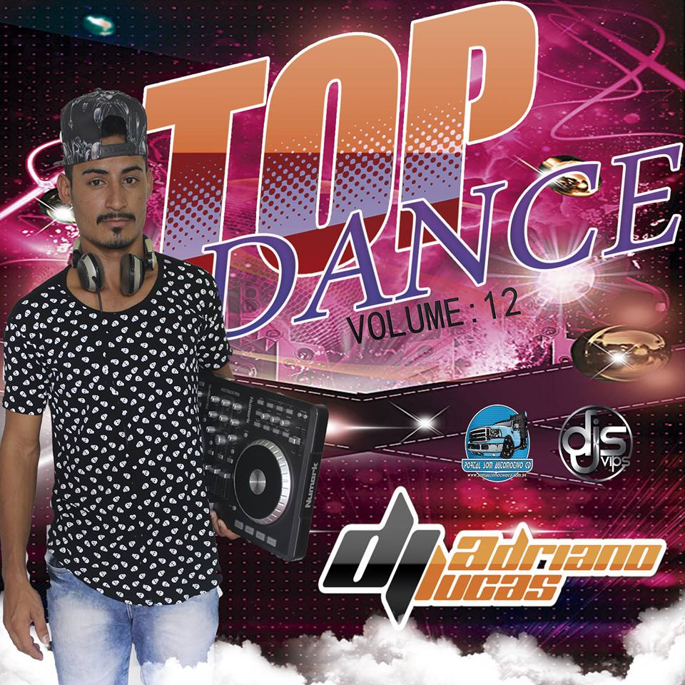 CD TOP DANCE VOL 12 – DJ ADRIANO LUCAS