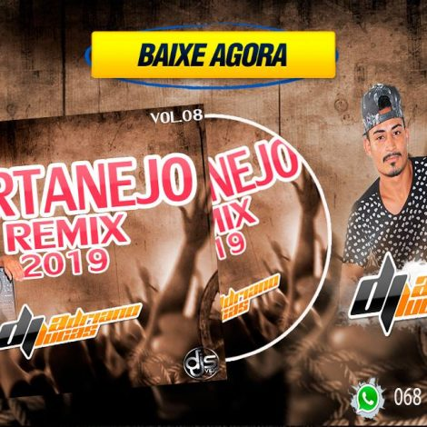 CD SERTANEJO REMIX 2019 –  Dj Adriano Lucas