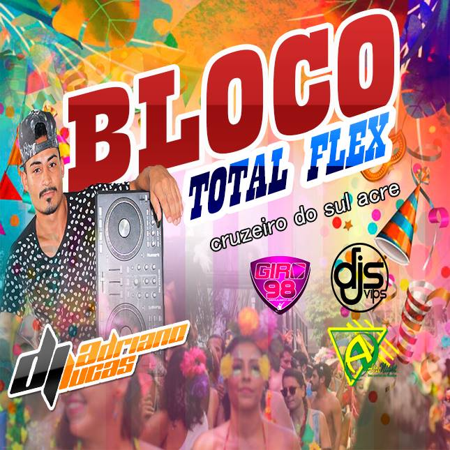 CD Bloco Total Flex 2019 By DJ ADRIANO LUCAS