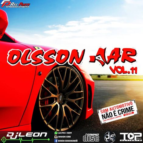 CD OLSSON CAR EDIÇAO DANCE VOL.11-  Dj leon Cba