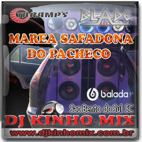 CD Marea Safadona do Pacheco-DJ Kinho Mix