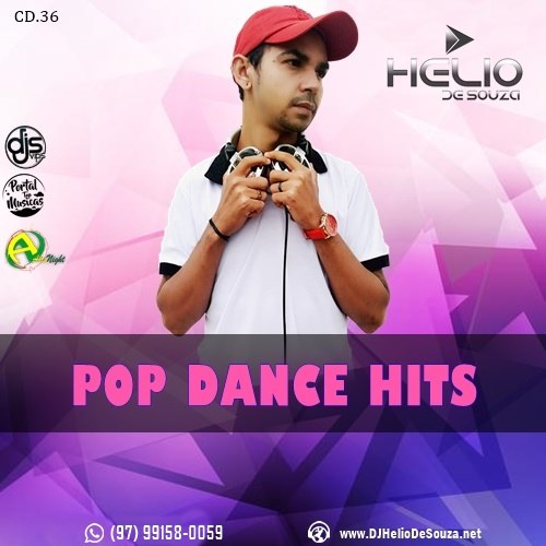 CD Pop Dance Hits 36- DJ Helio De Souza
