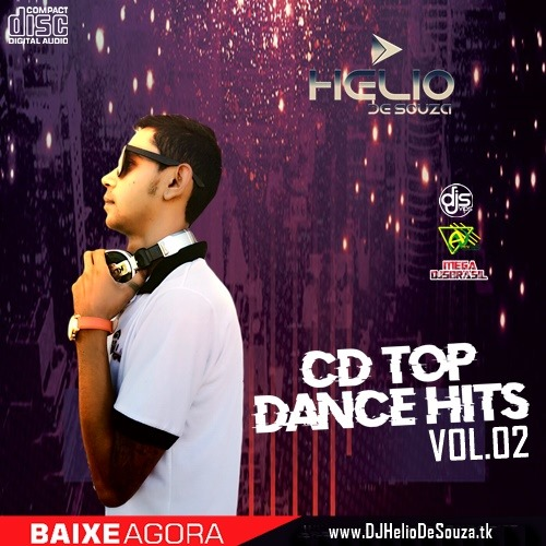 CD Top Dance Hits #02 -DJ Helio De Souza