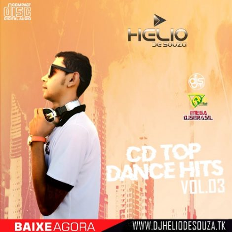 CD Top Dance Hits #03 DJ Helio De Souza