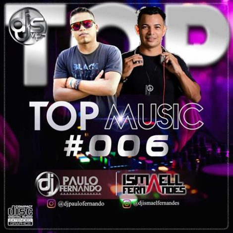 CD TOP MUSIC 006 – Dj Paulo Fernando