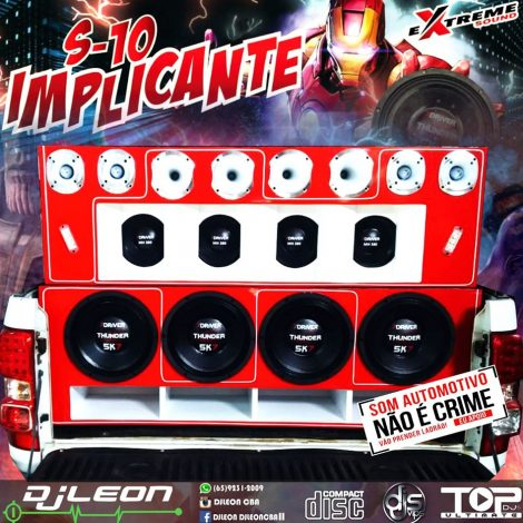 CD S 10 IMPLICANTE DO WILLIAN – Dj leon Cba