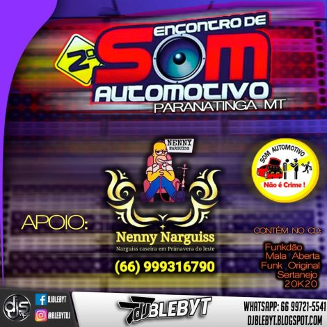 CD. 2° ENCONTRO DE SOM AUTOMOTIVO – PTGA MT-Dj Blebyt