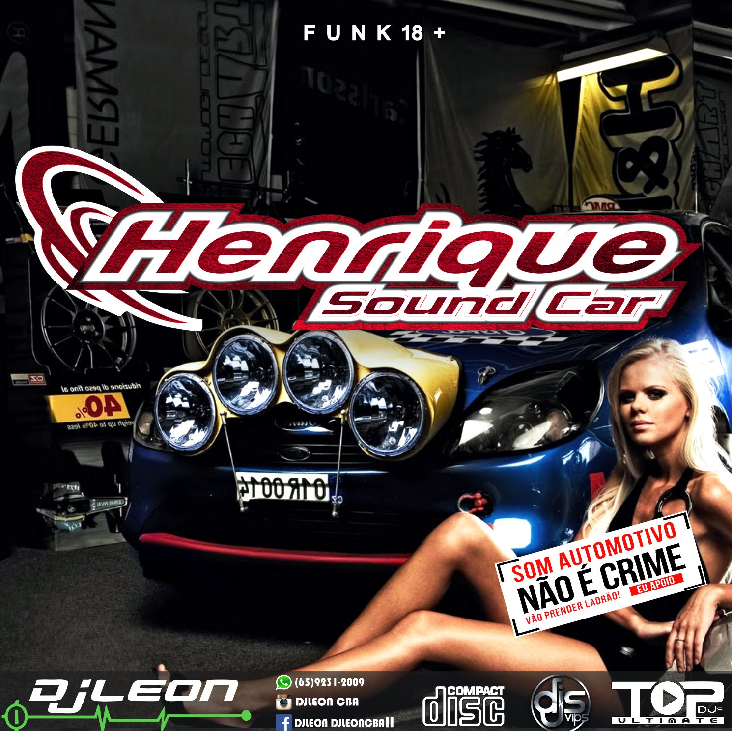 CD HENRIQUE SOUND CAR FUNK 18+ Dj Leon Cba
