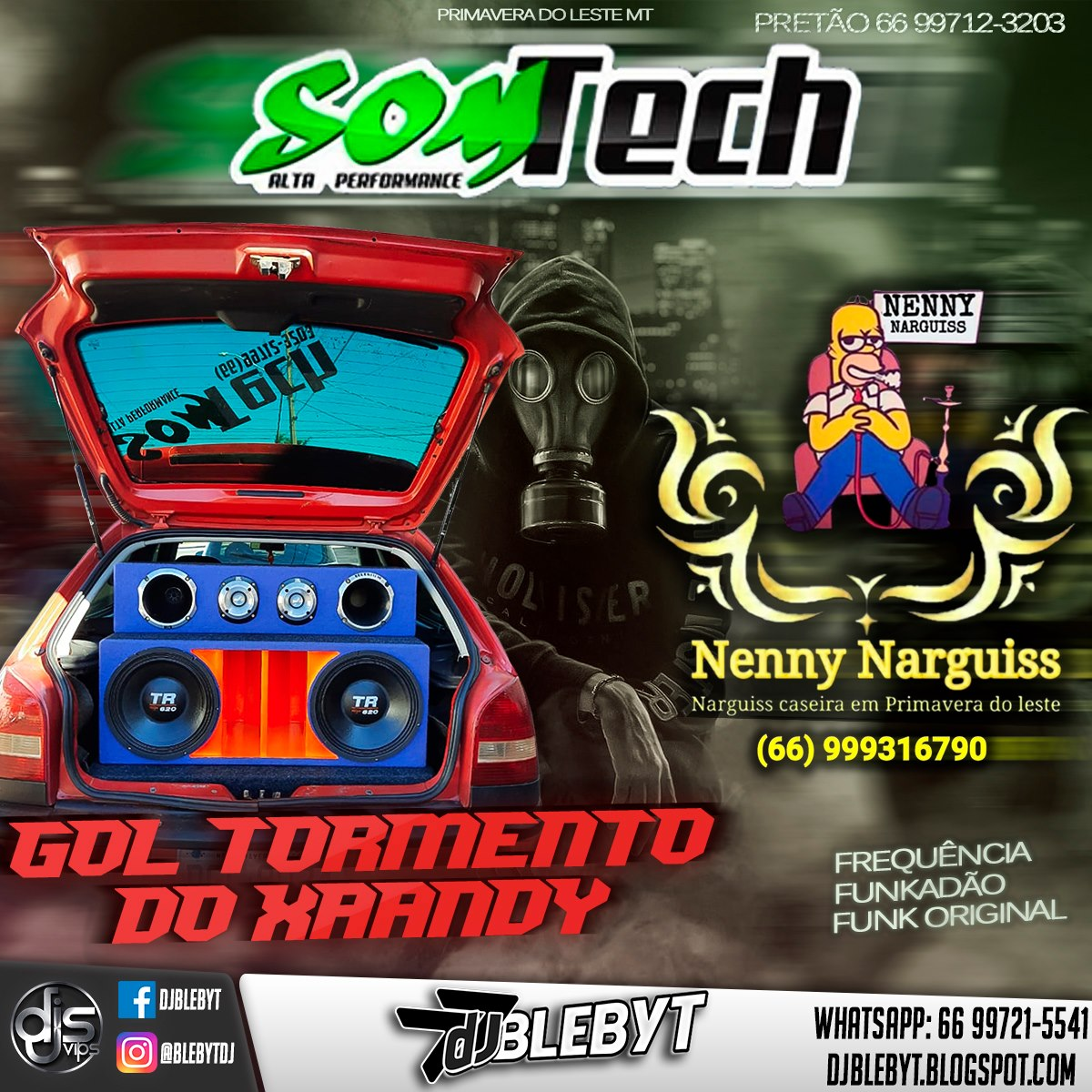 CD GOL TORMENTO DO XAANDY & NENNY NARGUISS – DJ BLEBYT