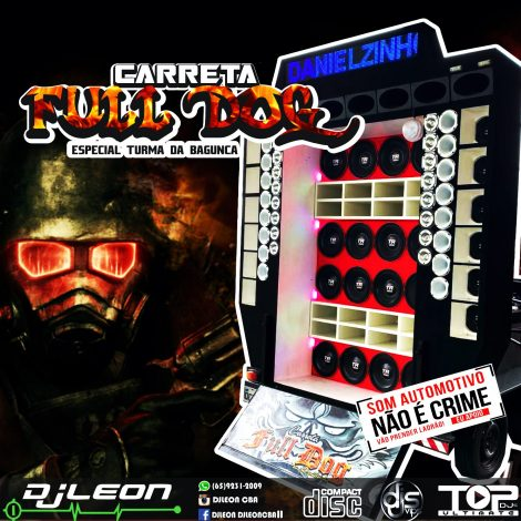 CD CARRETA FULL DOG ESP TURMA BAGUNÇA- Dj Leon Cba