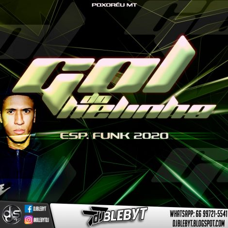 CD. GOL DO HELINHO – ESP. FUNK 2020- DJ BLEBYT