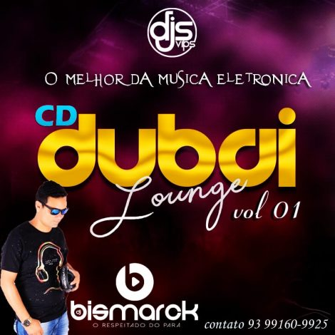 CD Dubai lounge vol 01 -DJ Bismarck