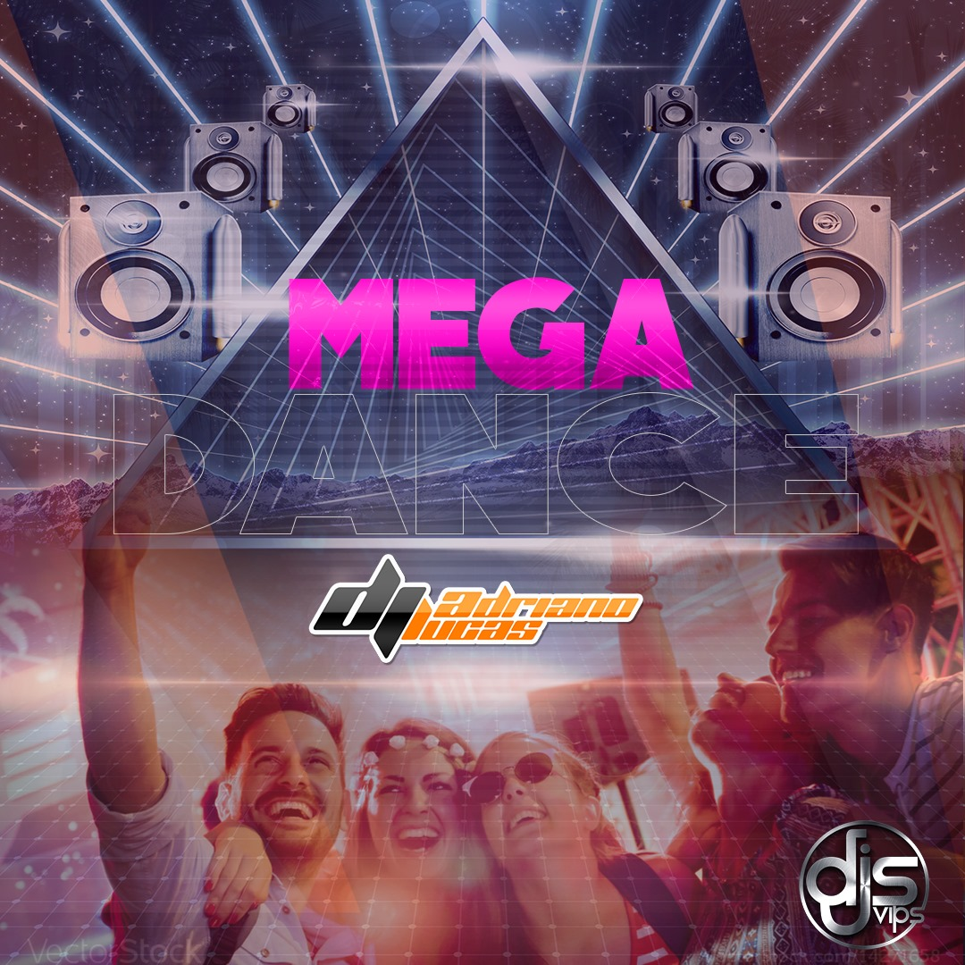 CD MEGA DANCE 2020 By DJ ADRIANO LUCAS