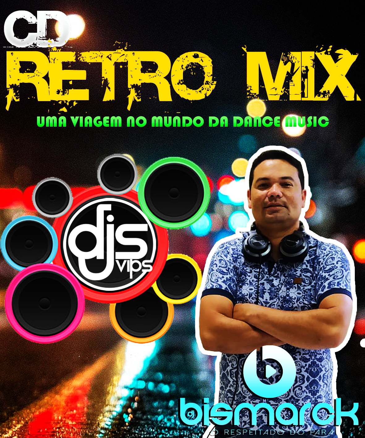 CD Retro Mix – Dj Bismarck