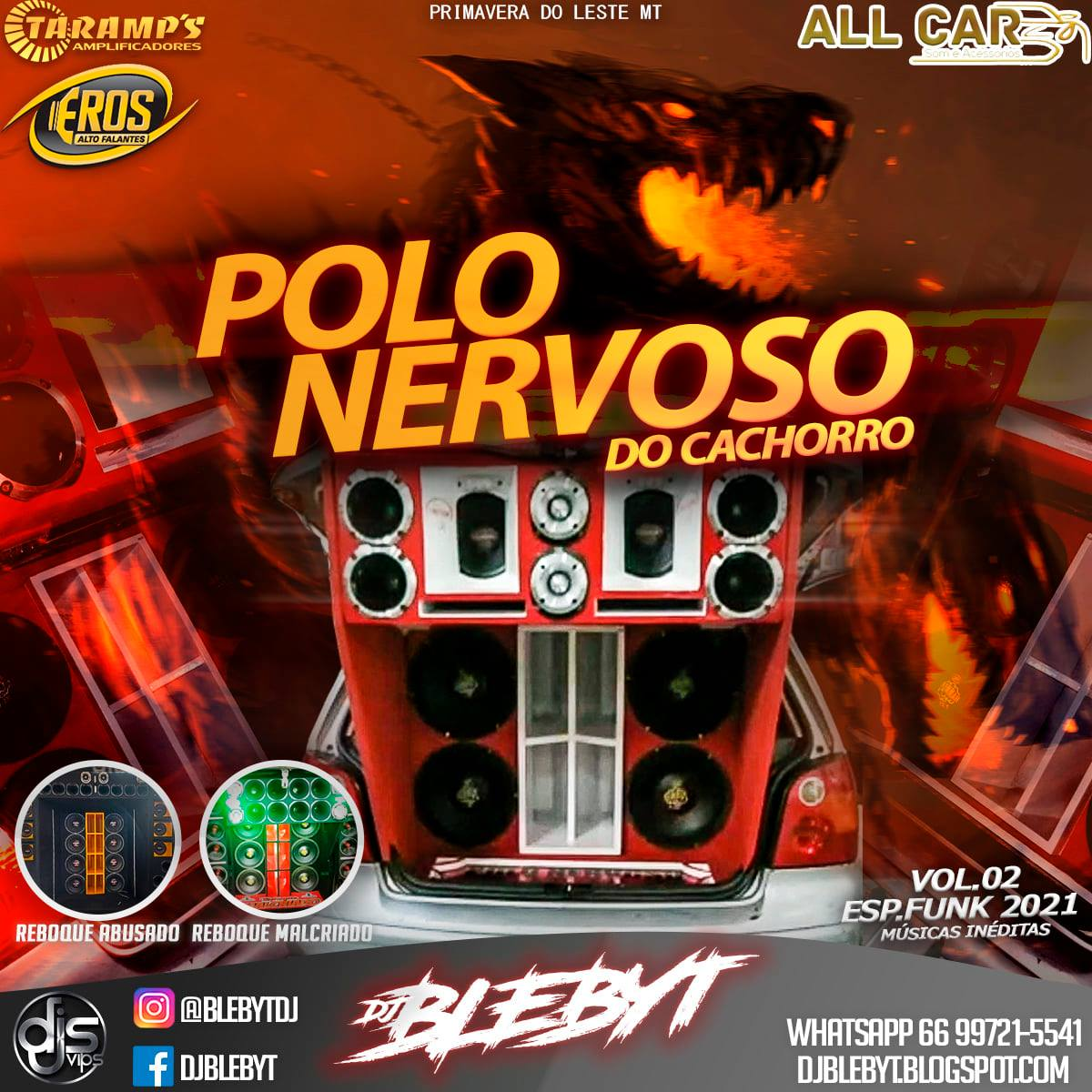 CD POLO NERVOSO DO CACHORRO – ESP. FUNK 2021 VOL.02 -DJ BLEBYT